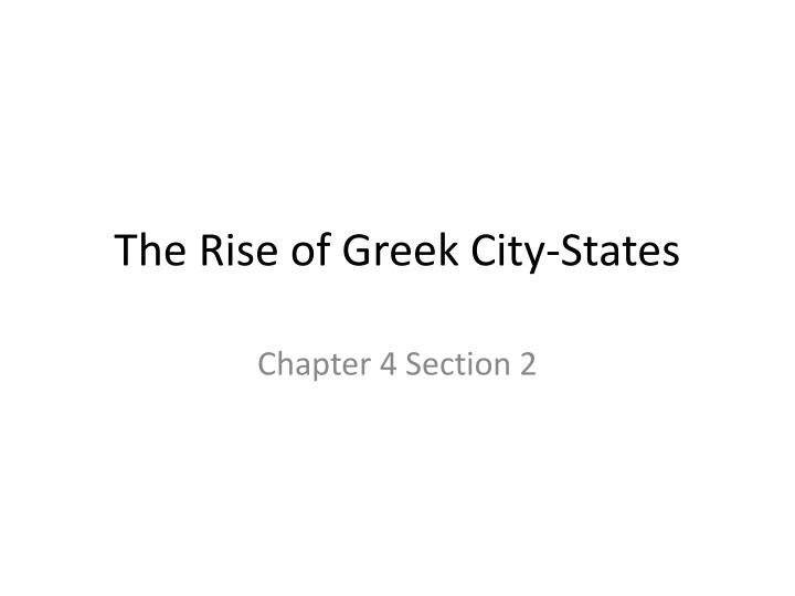 the rise of greek city states n.