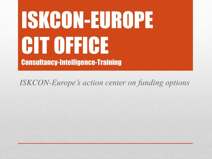 iskcon europe cit office consultancy intelligence training n.