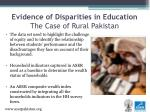 evidence of disparities in education the case of rural pakistan