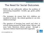 the need for social outcomes