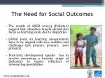 the need for social outcomes1