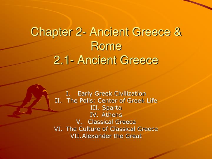 chapter 2 ancient greece rome 2 1 ancient greece n.