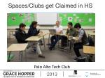 spaces clubs get claimed in hs