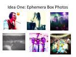 idea one ephemera box photos