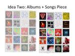 idea two albums songs piece