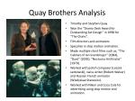 quay brothers analysis