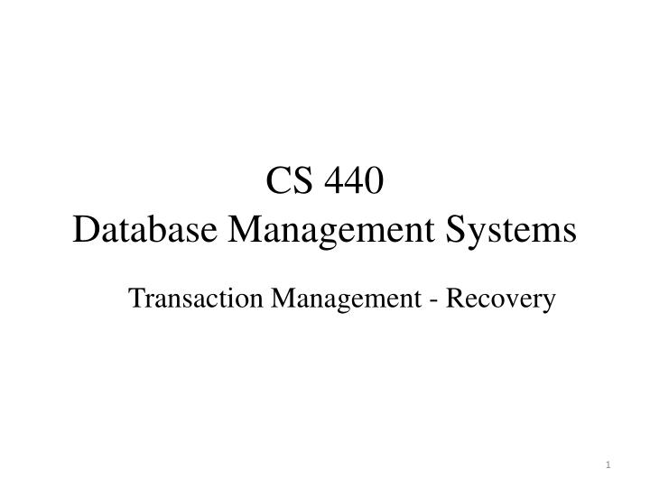 cs 440 database management systems n.