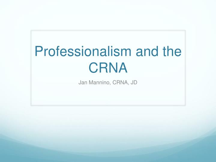professionalism and the crna n.
