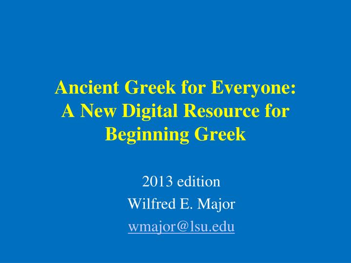 ancient greek for everyone a new digital resource for beginning greek n.
