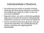 individualidade e realismo