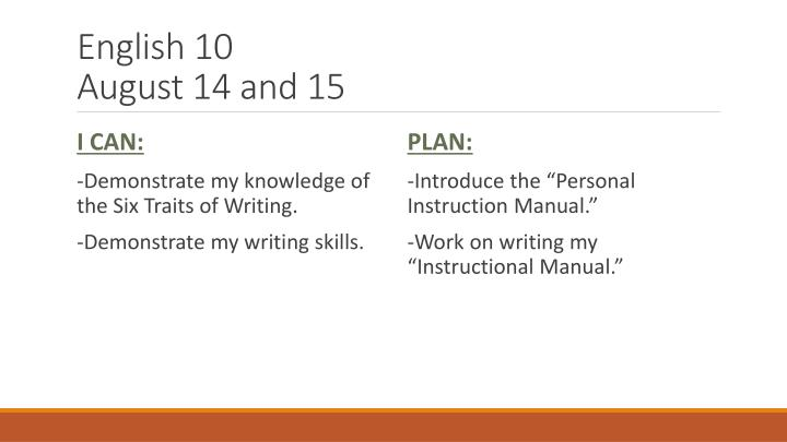 English 10 august 14 and 151