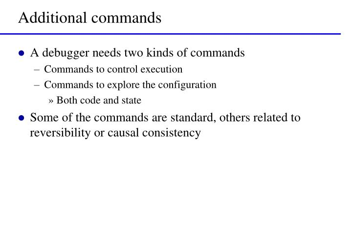 Additional commands