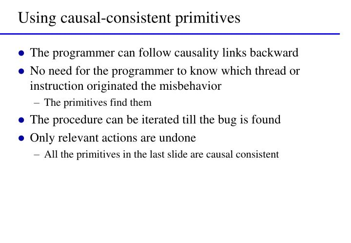 Using causal-consistent primitives