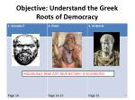 objective understand the greek roots of democracy