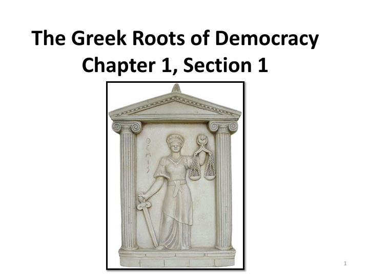 the greek roots of democracy chapter 1 section 1 n.