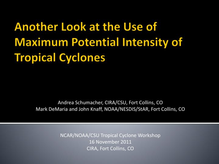 another look at the use of maximum potential intensity of tropical cyclones n.