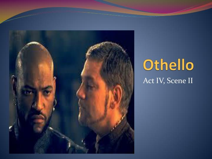 othello vs o Comparison of othello and iago from the play of william shakespear othello othello vs iago search this site home iago's jealousy iago's role in o , beware.