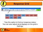 response grid