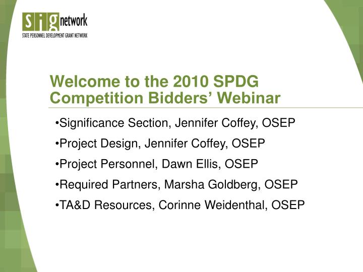 welcome to the 2010 spdg competition bidders webinar n.