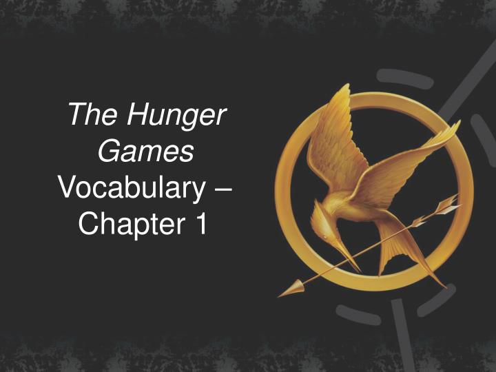 the hunger games vocabulary chapter 1 n.