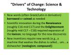 drivers of change science technology