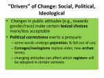 drivers of change social political ideological