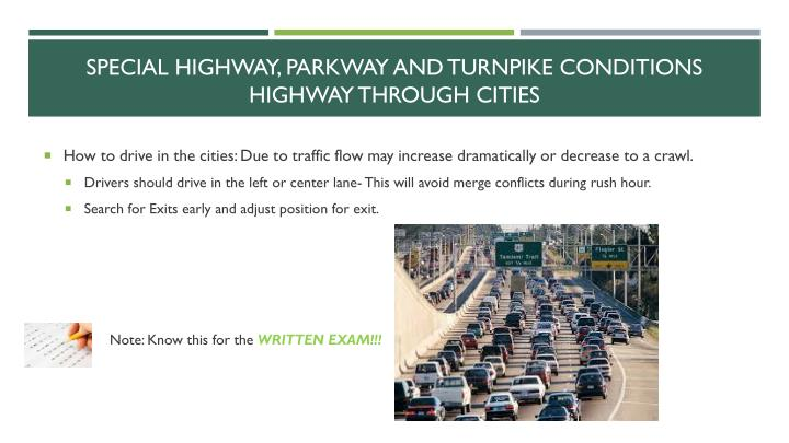 Special highway, parkway and turnpike conditions