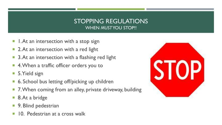 Stopping regulations