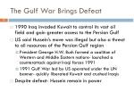 the gulf war brings defeat