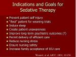 indications and goals for sedative therapy