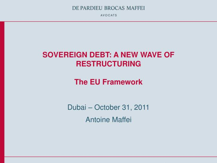 sovereign debt a new wave of restructuring the eu framework n.