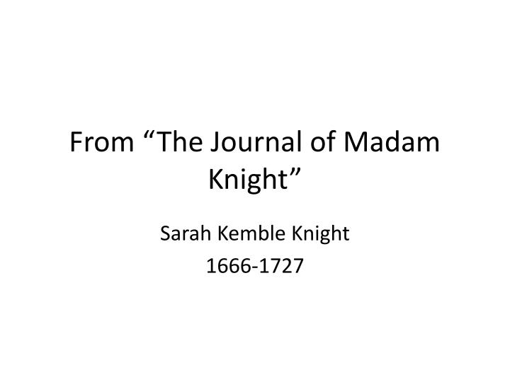 from the journal of madam knight n.