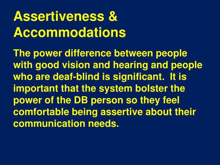 Assertiveness & Accommodations