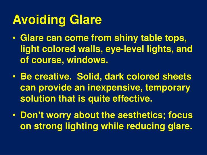 Avoiding Glare