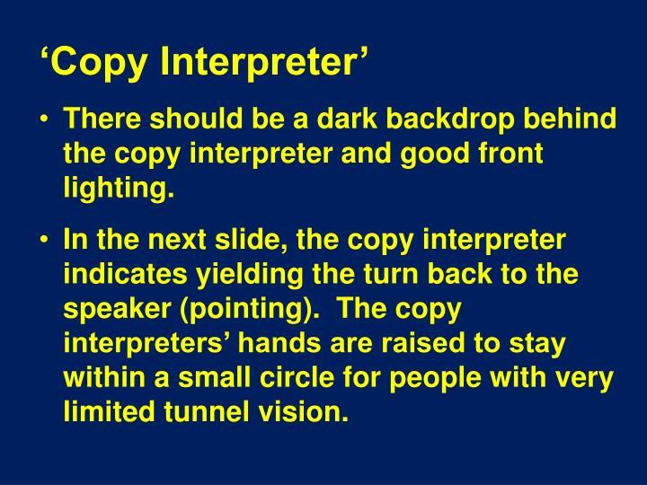 'Copy Interpreter'