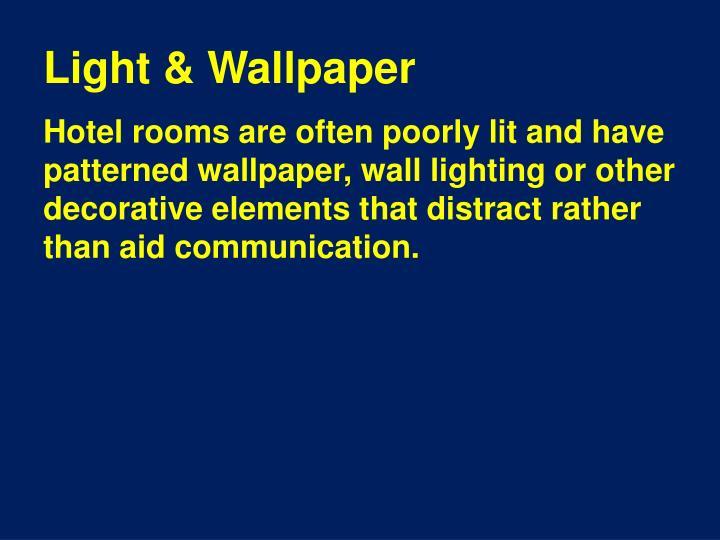 Light & Wallpaper