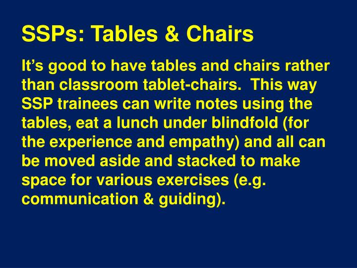SSPs: Tables & Chairs