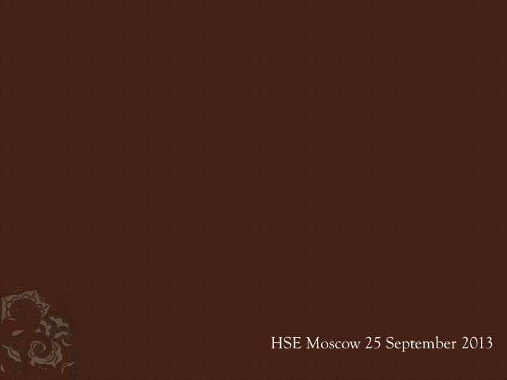 hse moscow 25 september 2013 n.
