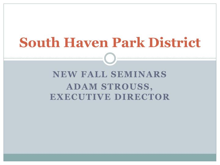 south haven park district n.