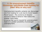 4 do unemployment benefits discourage individuals from looking for jobs why or why not