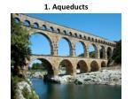 1 aqueducts