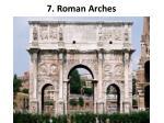 7 roman arches