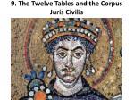 9 the twelve tables and the corpus juris civilis