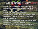 world s remedy for worry