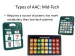 types of aac mid tech
