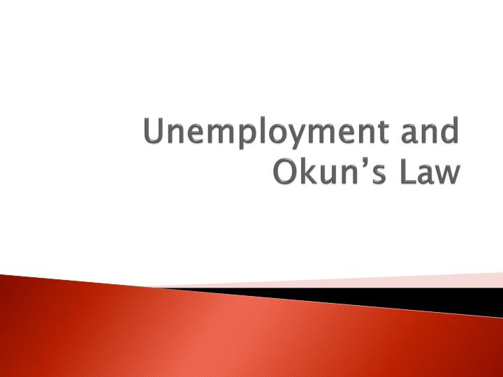 unemployment and okun s law n.