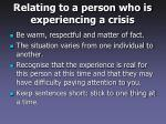 relating to a person who is experiencing a crisis