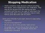 stopping medication