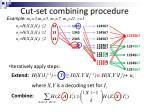 cut set combining procedure