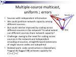 multiple source multicast uniform z errors4
